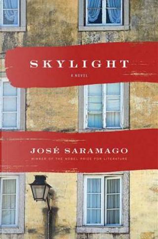 Skylight by José Saramago