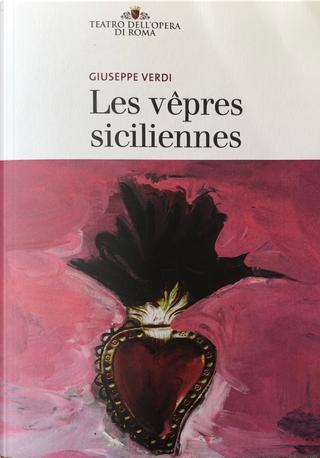 Les vêpres siciliennes by Charles Duveyrier, Eugene Scribe