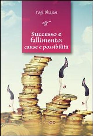 Successo e fallimento by Yogi Bhajan