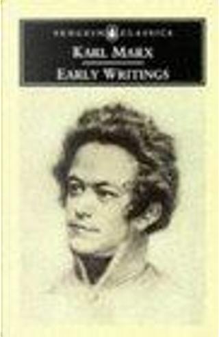 Early Writings by Karl Marx