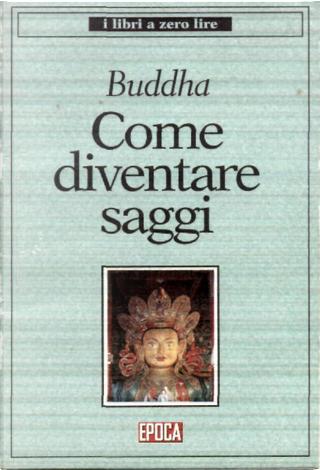 Come diventare saggi by Buddha