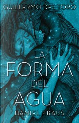 La forma del agua / The Shape of Water by Guillermo del Toro