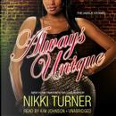 Always Unique by Nikki Turner