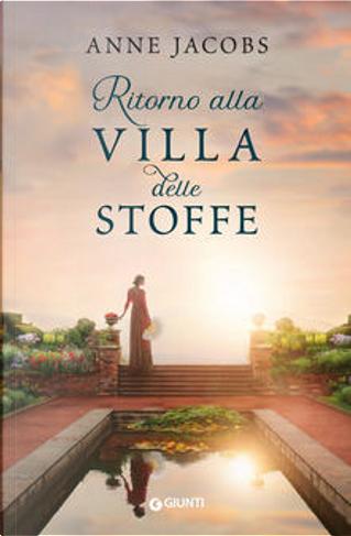 Ritorno alla villa delle stoffe by Anne Jacobs