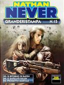 Nathan Never Granderistampa n.15 by Andrea Artusi, Antonio Serra, Federico Memomla, Francesco Bastianoni, Francesco Rizzato, Germano Bonazzi