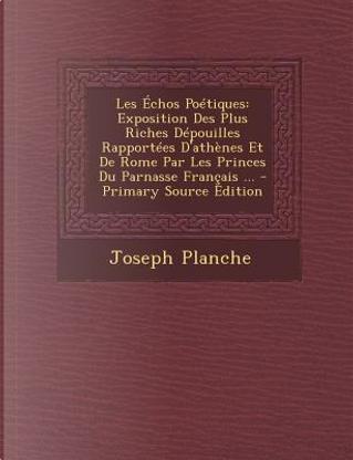 Les Echos Poetiques by Joseph Planche