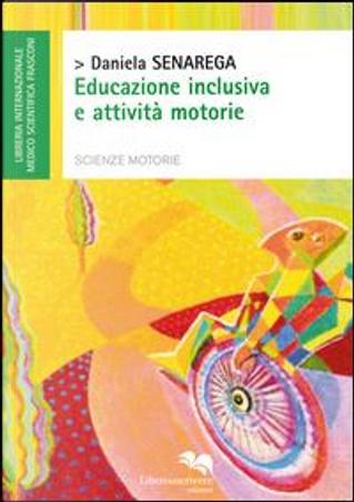 Educazione inclusiva e attività motorie by Daniela Senarega