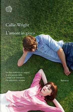 L'amore in gioco by Callie Wright