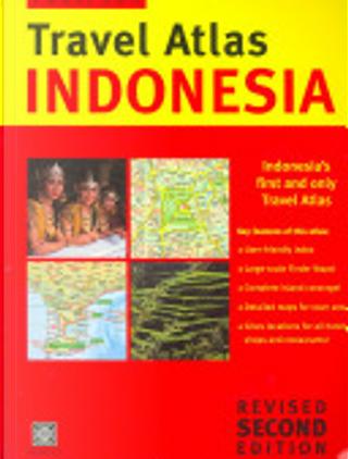 Indonesia Travel Atlas by Periplus Editors