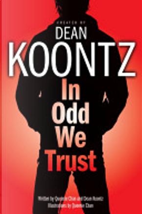 In Odd We Trust by Dean R. Koontz