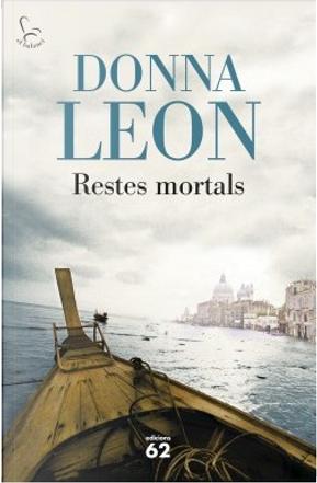 Restes mortals by Donna Leon