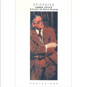 Epifanías - Epifanías sin fin by James Joyce, Julián Ríos
