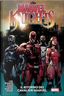 Marvel knights - Il ritorno dei Cavalieri Marvel by Donny Cates, Matthew Rosenberg, Tini Howard, Vita Ayala