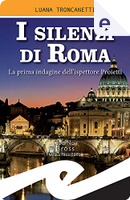 I silenzi di Roma by Luana Troncanetti