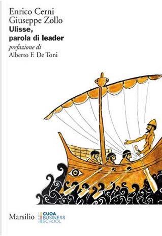 Ulisse, parola di leader by Enrico Cerni, Giuseppe Zollo