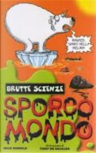 Sporco mondo by Nick Arnold
