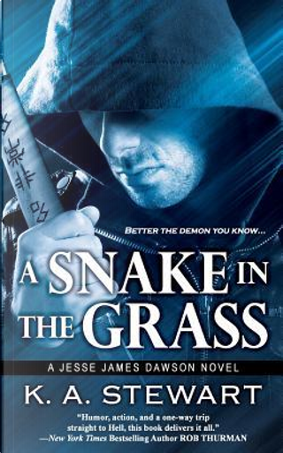 A Snake in the Grass by K. A. Stewart