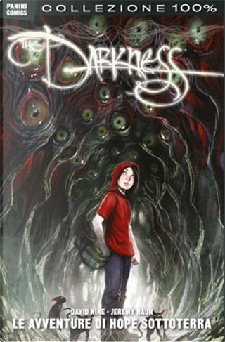 Darkness nuova serie Vol. 3 by Ales Kot, David Hine