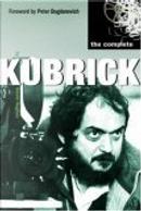 The Complete Kubrick by David Hughes, Peter Bogdanovich