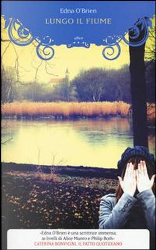Lungo il fiume by Edna O'Brien