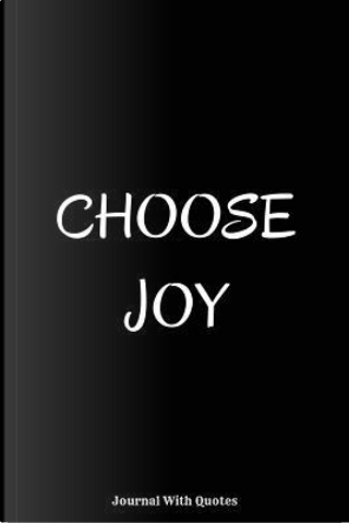 Choose Joy by Royal Tree Journals
