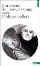 Entretiens de Francis Ponge avec Philippe Sollers by Francis Ponge, Philippe Sollers