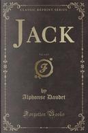Jack, Vol. 1 of 2 (Classic Reprint) by Alphonse Daudet