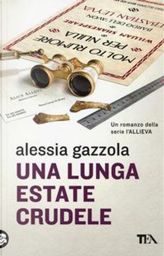 Una lunga estate crudele by Alessia Gazzola