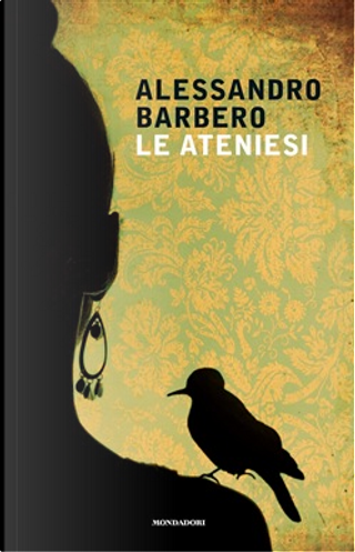 Le ateniesi by Alessandro Barbero