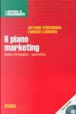 Il piano marketing by Antonio Ferrandina, Fabrizio Carriero