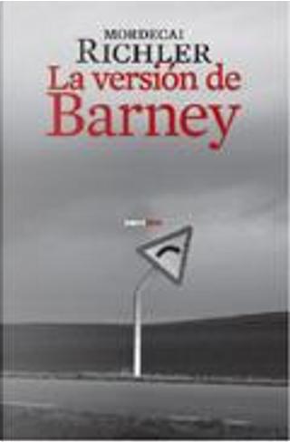 La version de Barney by Mordecai Richler