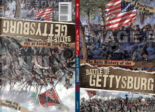 The Split History of the Battle of Gettysburg by Stephanie Fitzgerald