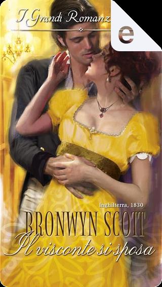 Il visconte si sposa by Bronwyn Scott