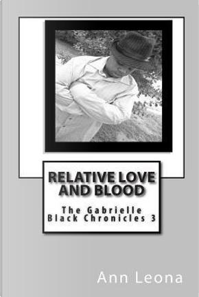 The Gabrielle Black Chronicles by Ann Leona