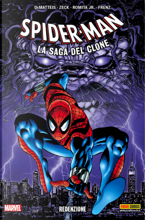 Spider-Man: La saga del clone vol. 10 by George Perez, Howard Mackie, J. M. DeMatteis, John Romita Jr., Ron Frenz, Tom DeFalco