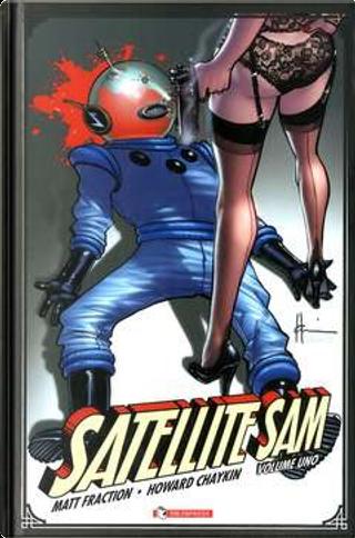 Satellite Sam - Vol. 1 by Matt Fraction