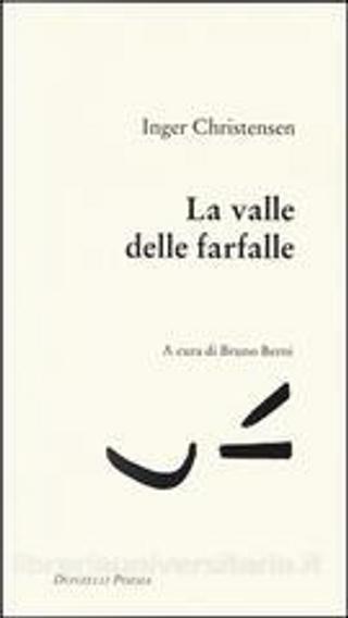 La valle delle farfalle by Inger Christensen
