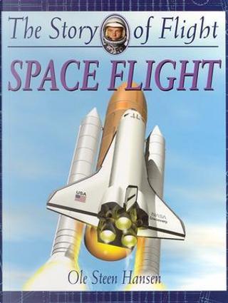 Space Flight by Ole Steen Hansen
