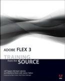 Adobe Flex 3 by James Talbot, Jeff Tapper, Matthew Boles, Michael Labriola