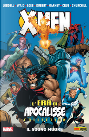 L'Era di Apocalisse Collection vol. 1 by Fabian Nicieza, Jeph Loeb, Mark Waid, Scott Lobdell