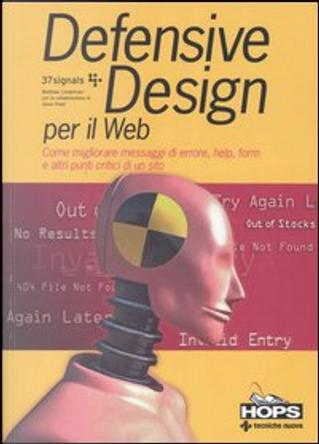 Defensive Design per il Web by Jason Fried, Matthew Linderman