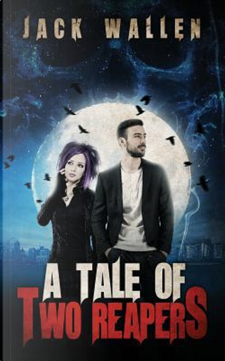 A Tale of Two Reapers by Jack Wallen