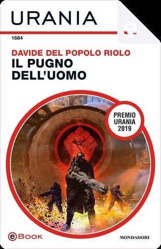 Il pugno dell'uomo by Davide Del Popolo Riolo