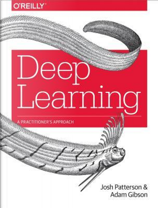 Deep Learning by Adam Gibson