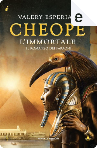 Cheope. L'immortale by Valery Esperian