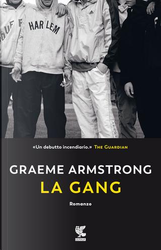 La gang by Graeme Armstrong