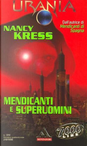 Mendicanti e superuomini by Nancy Kress