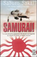 Samurai! by Caidon Martin, Fred Saito, Saburo Sakai