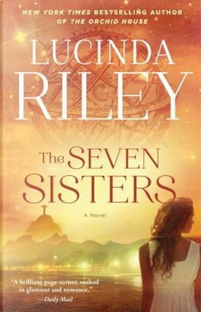 The Seven Sisters by Lucinda Riley