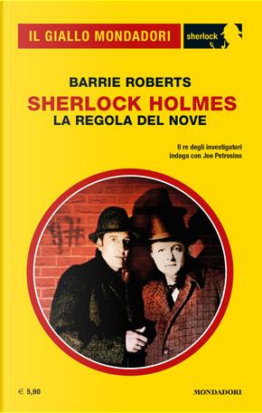 Sherlock Holmes: la regola del nove by Barrie Roberts